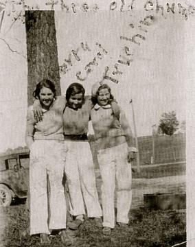 Adeline , Carol Heinz,Gertrude Catob-chums
